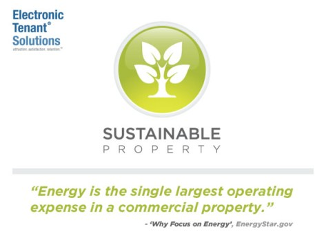Sustainability: Proactive Tenant Engagement Delivers Immediate Value with Little Effort / Expense